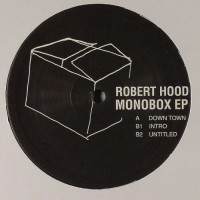 Robert Hood - Monobox EP - Logistic