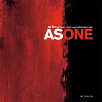Kirk Degiorgio presents As One: So Far (So Good) 12 Years Of Electronic Soul 3LP - Ubiquity