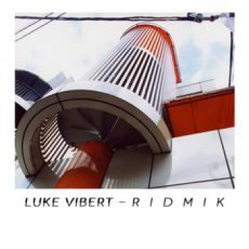 Luke Vibert - Ridmik - Hypercolour - HYPELP002