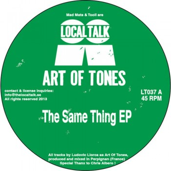 Art Of Tones - The Same Thing EP - Local Talk