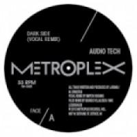 Audio Tech - Dark Side (Vilod Remix) - Metroplex