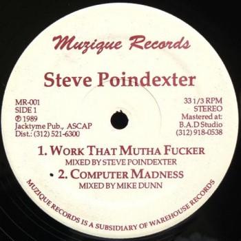 Steve Poindexter - Work That Mutha Fucker - Dance Mania