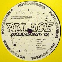 Palace - Dreamscape EP - Hot Haus