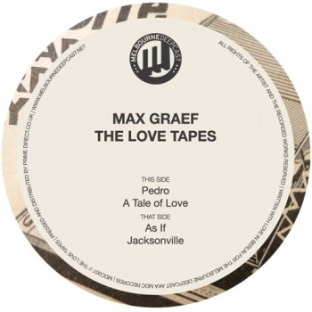Max Graef - The Love Tapes - Melbourne Deepcast