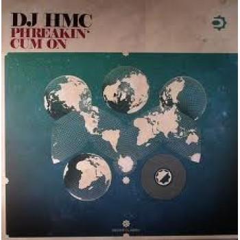 DJ HMC - Phreakin' / Cum On - Decks Classix