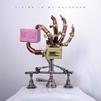 Hantrax - Living In My Bathroom LP - Ekster
