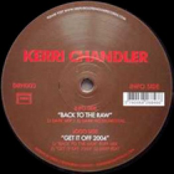 Kerri Chandler - Back To The Raw - Deeply Rooted