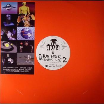 DJ Haus - Thug Houz Anthems Vol 2 - Hot Haus
