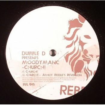 Dubble D presents Moodymanc - Church! - Rebellion