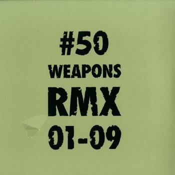Various Artists – 50 Weapons RMX 01-09 LP