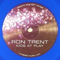 Ron Trent - Kids At Play (Limited Blue Vinyl) - Electric Blue