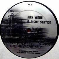 Rick Wade - Night Station / 2 AM Detroit - P&D