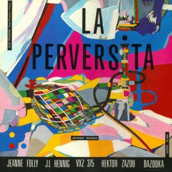 Various Artists - La Perversita LP - Scopa Invisible