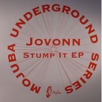 Jovonn - Stump It EP (ft Tuff City Kids Remix) - Mojuba Undergound Series