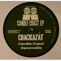 Crackazat - Candle Coast EP - Local Talk