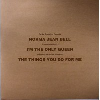 Norma Jean Bell & Moodymann - I'm The Only Queen - Funky Chocolate