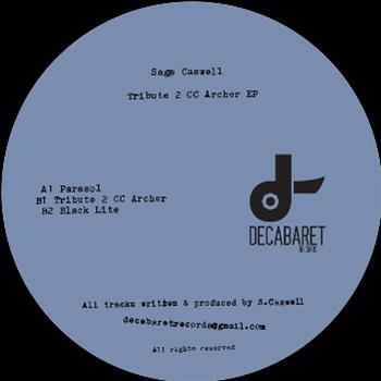 Sage Caswell - Tribute 2 CC Archer EP - Decabaret