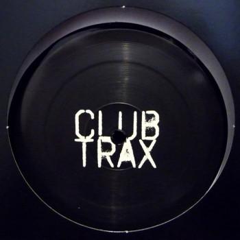 Club Trax  - Vol.1 - Club Trax Vinyl Only