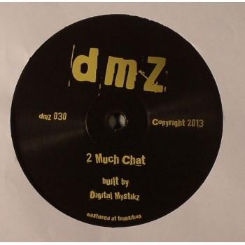 Digital Mystikz - 2 Much Chat / Coral Reef - DMZ