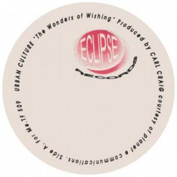 Urban Culture (Carl Craig) - The Wonders Of Wishing (Repress) - Eclipse