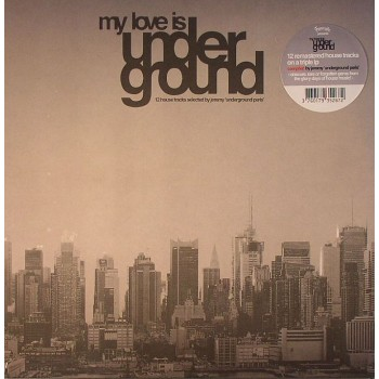 Various Artists - My Love Is Underground: Selected By Jeremy Underground Paris 3LP - Favorite