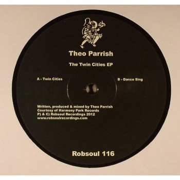Theo Parrish - Twin Cities EP (Limited Repress) - Robsoul