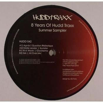 Various Artists - 8 Years Of Hudd Traxx Summer Sampler (ft Rick Wade) - Hudd Traxx