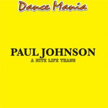 Paul Johnson - A Nite Life Thang EP (2013 Repress) - Dance Mania