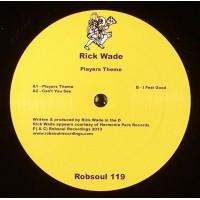 Rick Wade - Players Theme EP - Robsoul 119