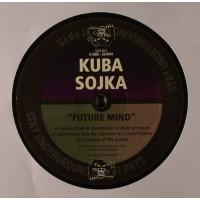 Kuba Sojka - Future Mind EP - Stay Underground, It Pays