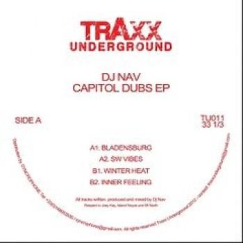 DJ Nav - Capitol Dubs EP - Traxx Underground