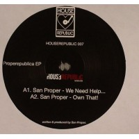 San Proper - Properepublica EP - Houserepublic