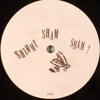 SHIMMY SHAM SHAM - SHIMMY SHAM SHAM 004