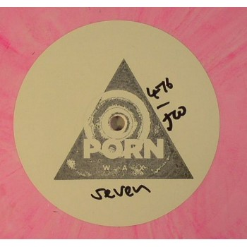 "Ilya Santana - Porn Wax Seven (Hand-Numbered & Stamped Limited Pink 10"") - Porn Wax"