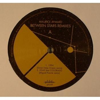 Maurice Aymard - Between Stars Remixes - Galaktika