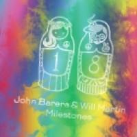 John Barera & Will Martin - Milestones - Dolly