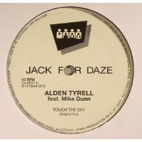 ALDEN TYRELL FT MIKE DUNN - TOUCH THE SKY - CLONE JACK FOR DAZE