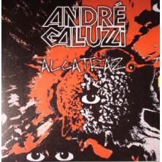 ANDRE GALLUZZI - ALCATRAZ - ARAS GERMANY