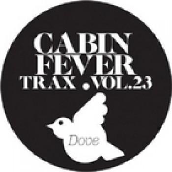 CABIN FEVER - TRAX VOL. 23 - REKIDS