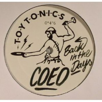 COEO - BACK IN THE DAYS - TOY TONIC