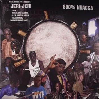 Mark ERNESTUS presents JERI JERI - 800% Ndagga - Ndagga
