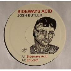 JOSH BUTLER - SIDEWAYS ACID - DEFINITION: MUSIC