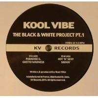 KOOL VIBE - THE BLACK & WHITE PROJECT PT 1 - KV FRANCE