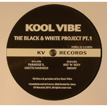 KOOL VIBE - THE BLACK & WHITE PROJECT PT 1 - KV FRANCE