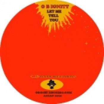 O B IGNITT - LET ME TELL YOU - OBONIT RECORDS