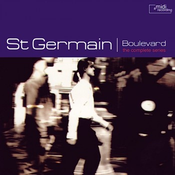 St Germain - Boulevard (The Complete Series) - F Communications