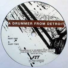 A Drummer From Detroit ‎– Drums #1