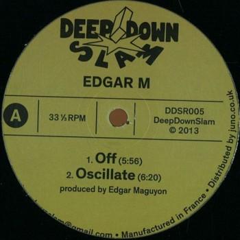 Edgar M  - Off - Deep Down Slam - DDSR005