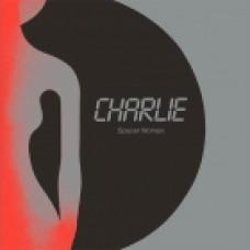 CHARLIE - SPACER WOMAN - DARK ENTRIES