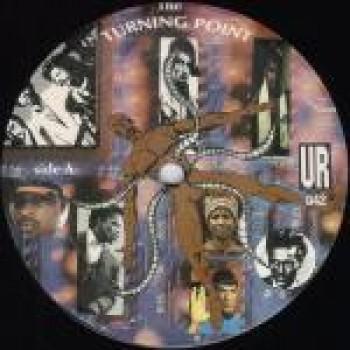 UR – The Turning Point - Underground Resistance - UR042